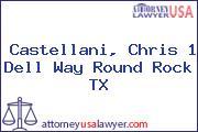 Castellani, Chris 1 Dell Way Round Rock TX