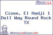 Cisse, El Hadji 1 Dell Way Round Rock TX