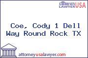 Coe, Cody 1 Dell Way Round Rock TX