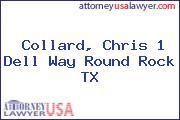 Collard, Chris 1 Dell Way Round Rock TX