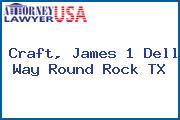 Craft, James 1 Dell Way Round Rock TX