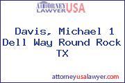 Davis, Michael 1 Dell Way Round Rock TX