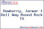 Dewberry, Jarmar 1 Dell Way Round Rock TX