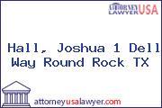 Hall, Joshua 1 Dell Way Round Rock TX