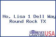 Ho, Lisa 1 Dell Way Round Rock TX