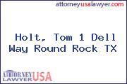 Holt, Tom 1 Dell Way Round Rock TX