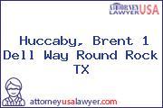 Huccaby, Brent 1 Dell Way Round Rock TX