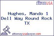 Hughes, Mando 1 Dell Way Round Rock TX