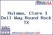 Hulama, Clare 1 Dell Way Round Rock TX