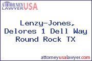 Lenzy-Jones, Delores 1 Dell Way Round Rock TX
