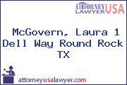 McGovern, Laura 1 Dell Way Round Rock TX