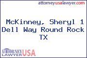 McKinney, Sheryl 1 Dell Way Round Rock TX