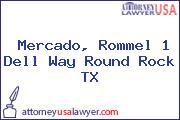 Mercado, Rommel 1 Dell Way Round Rock TX
