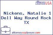 Nickens, Natalie 1 Dell Way Round Rock TX