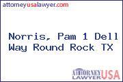 Norris, Pam 1 Dell Way Round Rock TX
