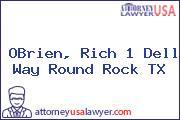 OBrien, Rich 1 Dell Way Round Rock TX