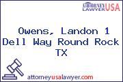 Owens, Landon 1 Dell Way Round Rock TX