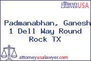 Padmanabhan, Ganesh 1 Dell Way Round Rock TX