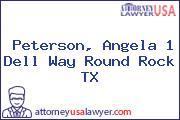 Peterson, Angela 1 Dell Way Round Rock TX