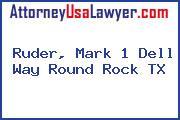 Ruder, Mark 1 Dell Way Round Rock TX