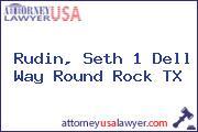 Rudin, Seth 1 Dell Way Round Rock TX