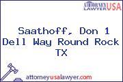 Saathoff, Don 1 Dell Way Round Rock TX