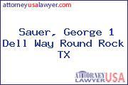 Sauer, George 1 Dell Way Round Rock TX