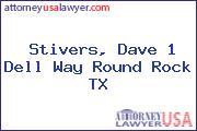 Stivers, Dave 1 Dell Way Round Rock TX