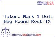 Tater, Mark 1 Dell Way Round Rock TX