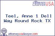 Teel, Anne 1 Dell Way Round Rock TX