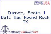 Turner, Scott 1 Dell Way Round Rock TX