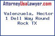 Valenzuela, Hector 1 Dell Way Round Rock TX