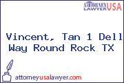 Vincent, Tan 1 Dell Way Round Rock TX