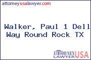 Walker, Paul 1 Dell Way Round Rock TX