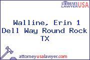 Walline, Erin 1 Dell Way Round Rock TX