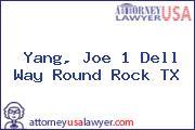Yang, Joe 1 Dell Way Round Rock TX