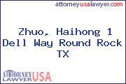 Zhuo, Haihong 1 Dell Way Round Rock TX