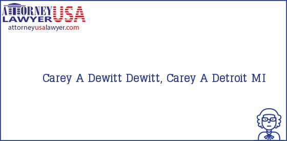 Telephone, Address and other contact data of Carey A Dewitt, Detroit, MI, USA