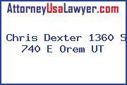 Chris Dexter 1360 S 740 E Orem UT