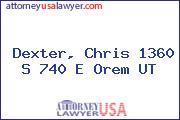 Dexter, Chris 1360 S 740 E Orem UT