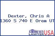 Dexter, Chris A 1360 S 740 E Orem UT