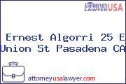 Ernest Algorri 25 E Union St Pasadena CA