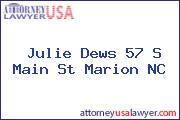 Julie Dews 57 S Main St Marion NC