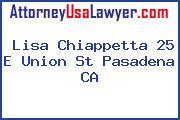 Lisa Chiappetta 25 E Union St Pasadena CA