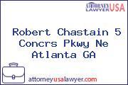 Robert Chastain 5 Concrs Pkwy Ne Atlanta GA