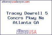 Tracey Dewrell 5 Concrs Pkwy Ne Atlanta GA