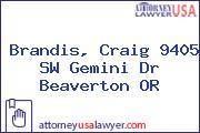 Brandis, Craig 9405 SW Gemini Dr Beaverton OR