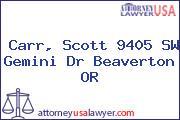 Carr, Scott 9405 SW Gemini Dr Beaverton OR
