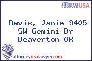 Davis, Janie 9405 SW Gemini Dr Beaverton OR