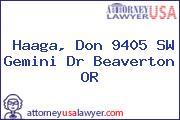 Haaga, Don 9405 SW Gemini Dr Beaverton OR